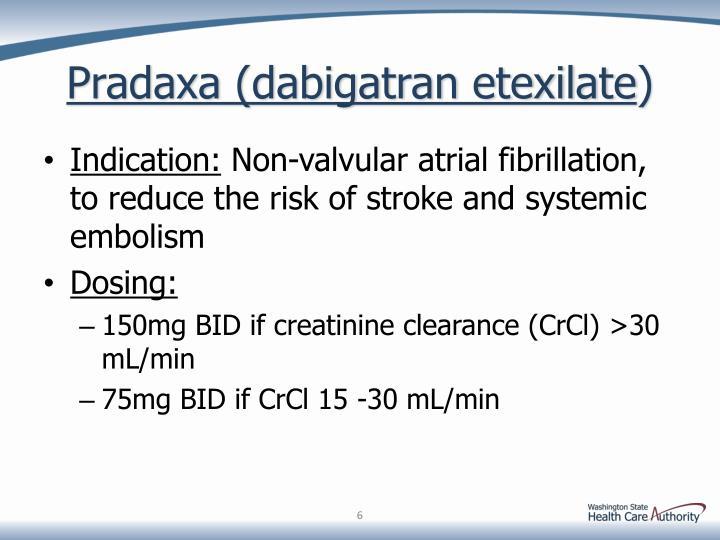 Pradaxa (dabigatran etexilate
