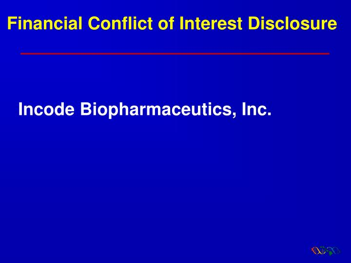 Financial Conflict of Interest Disclosure
