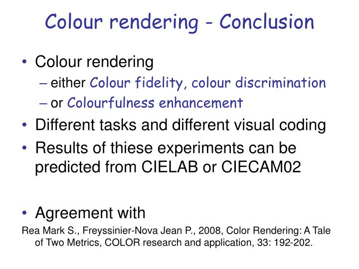 Colour rendering - Conclusion