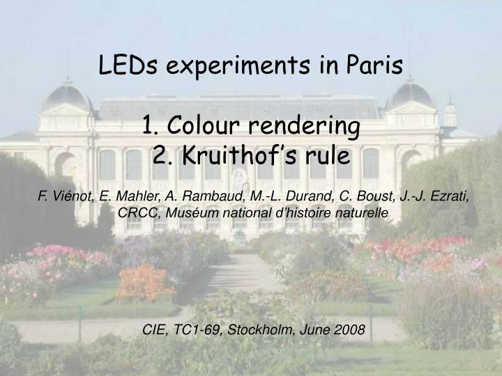 Leds experiments in paris 1 colour rendering 2 kruithof s rule