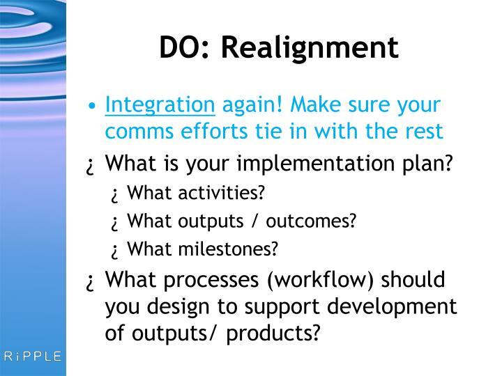DO: Realignment