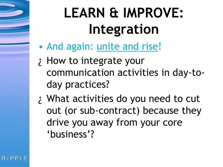 LEARN & IMPROVE: Integration