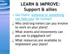 learn improve support allies