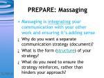 prepare massaging