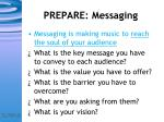 prepare messaging