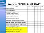 work on learn improve1