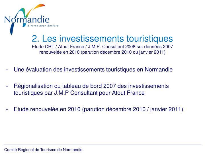 2. Les investissements touristiques