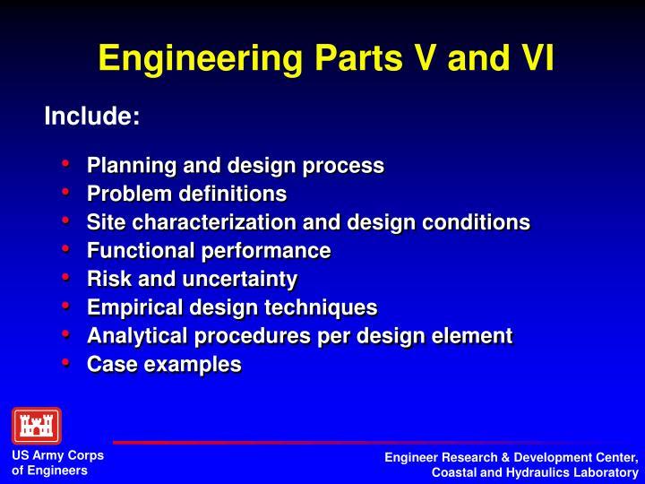Engineering Parts V and VI