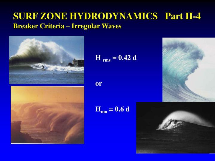 SURF ZONE HYDRODYNAMICS   Part II-4