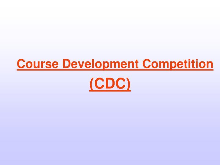 Course Development Competition