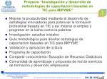 proyecto investigaci n y desarrollo de metodolog as de capacitaci n basadas en tic para mipyme