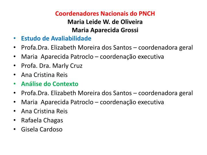 Coordenadores Nacionais do PNCH