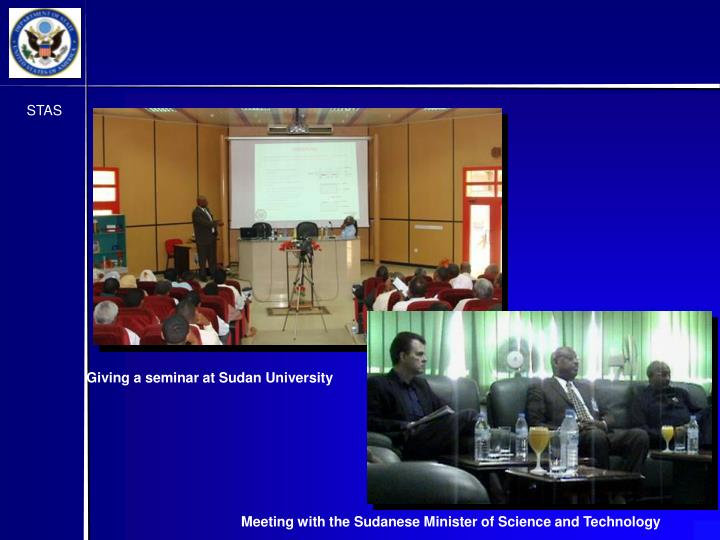 Meeting with the Sudanese Minister of Science and Technology
