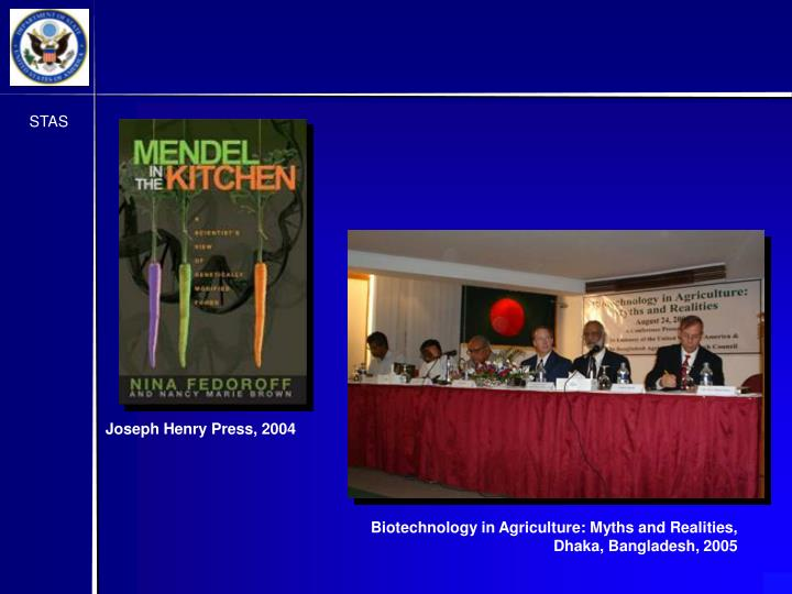 Biotechnology in Agriculture: Myths and Realities, Dhaka, Bangladesh, 2005