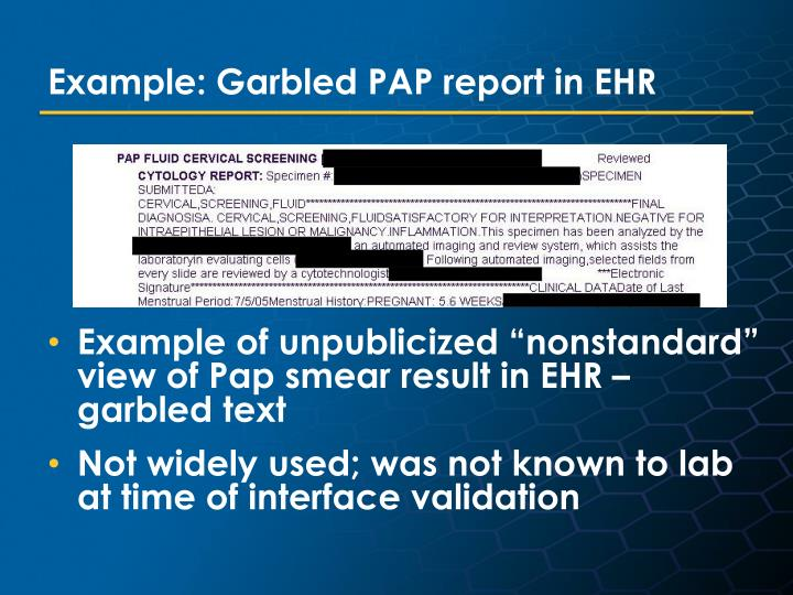 Example: Garbled PAP report in EHR
