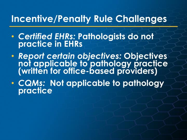 Incentive/Penalty Rule Challenges