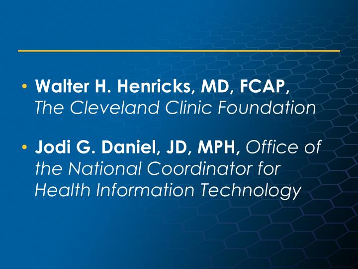 Walter H. Henricks, MD, FCAP,