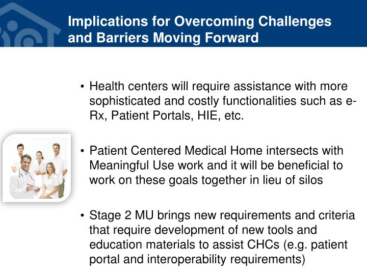Implications for Overcoming Challenges and Barriers Moving Forward