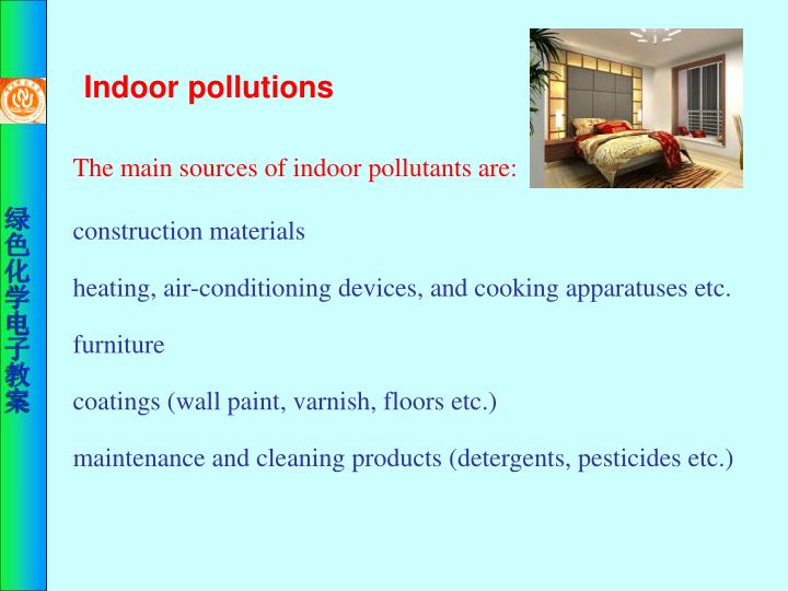 Indoor pollutions