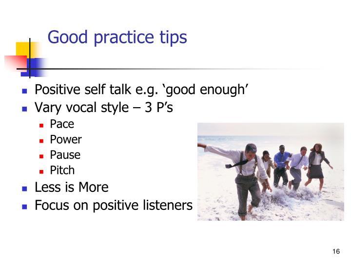 Good practice tips