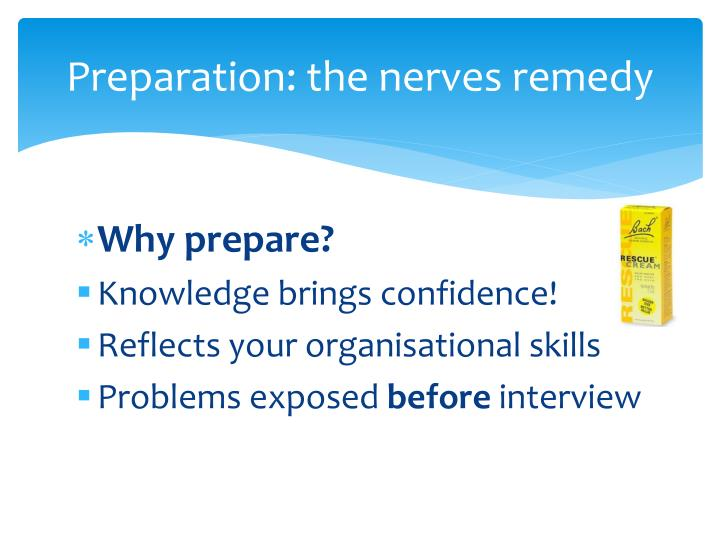 Preparation: the nerves remedy
