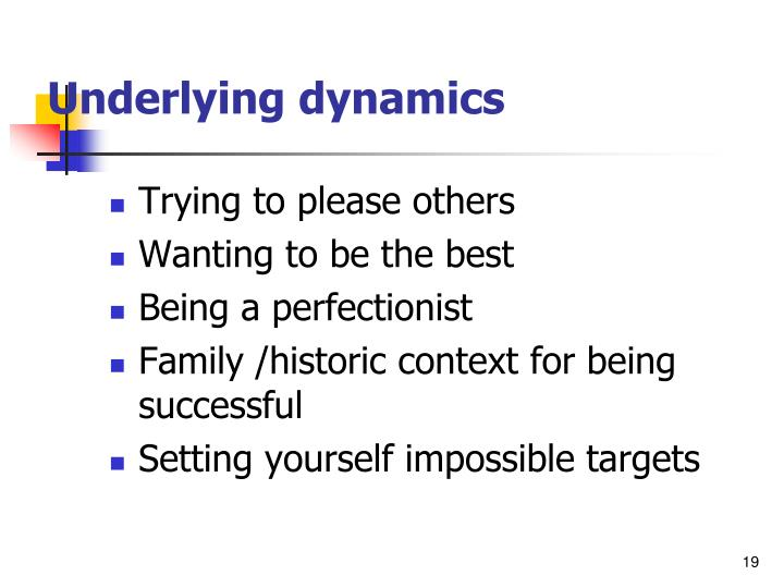 Underlying dynamics