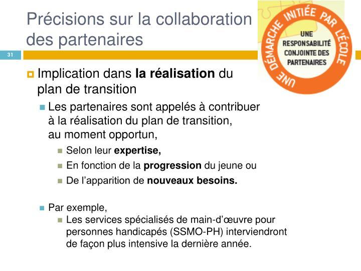 Précisions sur la collaboration