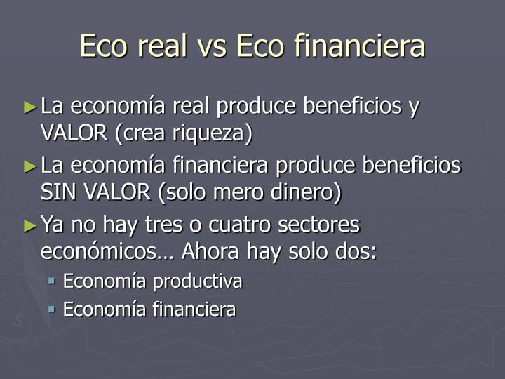 Eco real vs Eco financiera