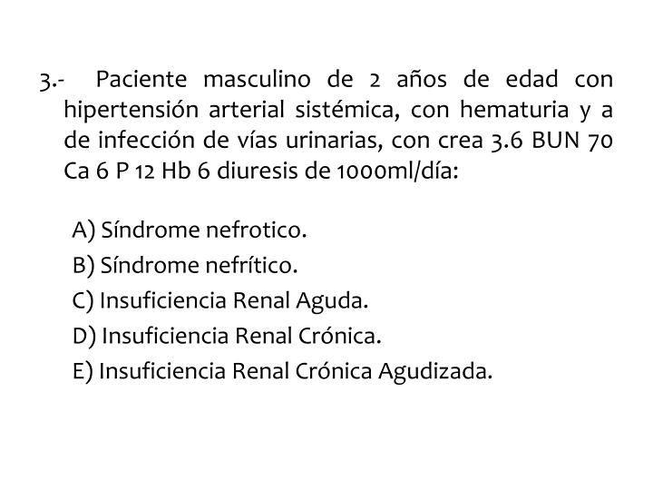 3.-  Paciente masculino de