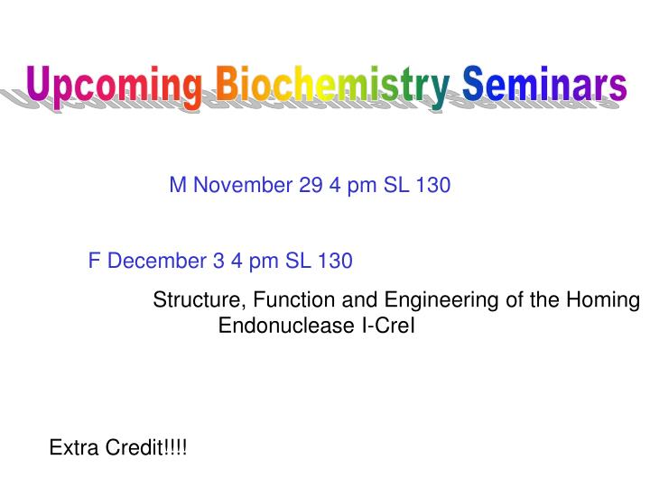 Upcoming Biochemistry Seminars