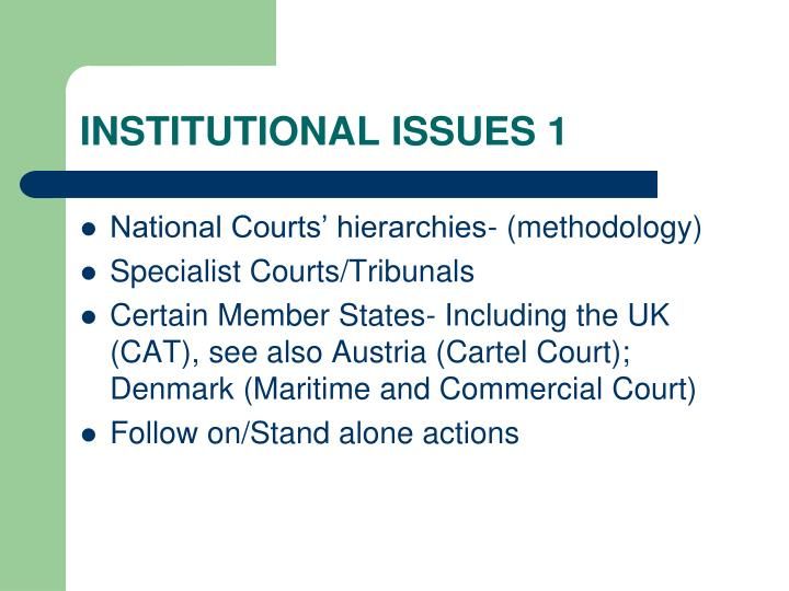 INSTITUTIONAL ISSUES 1