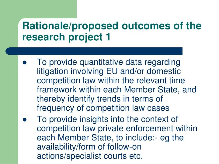 Rationale/proposed outcomes of the research project 1