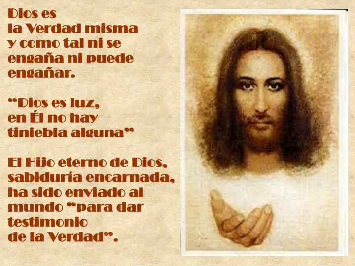 Dios es