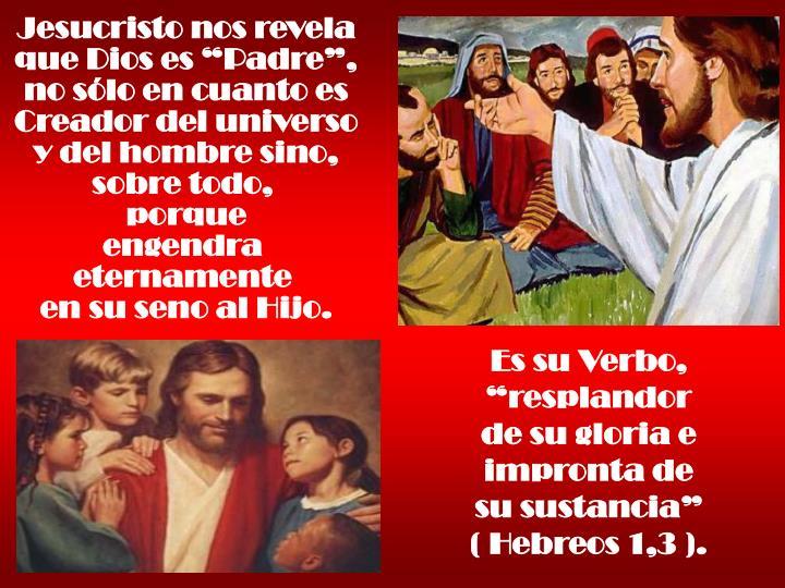Jesucristo nos revela