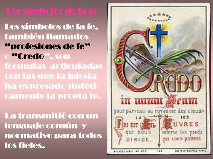 Los símbolos de la fe