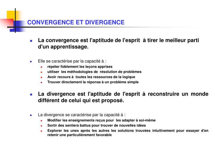 CONVERGENCE ET DIVERGENCE