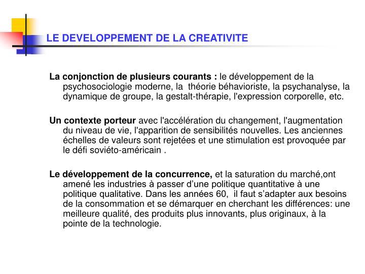 LE DEVELOPPEMENT DE LA CREATIVITE