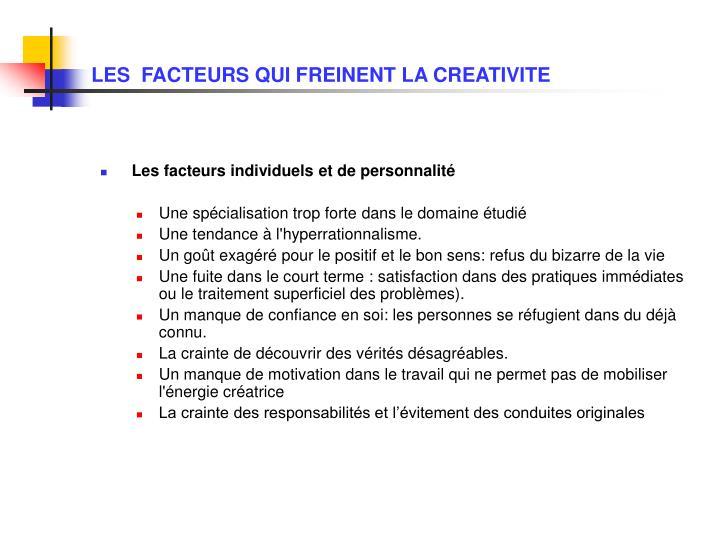 LES  FACTEURS QUI FREINENT LA CREATIVITE