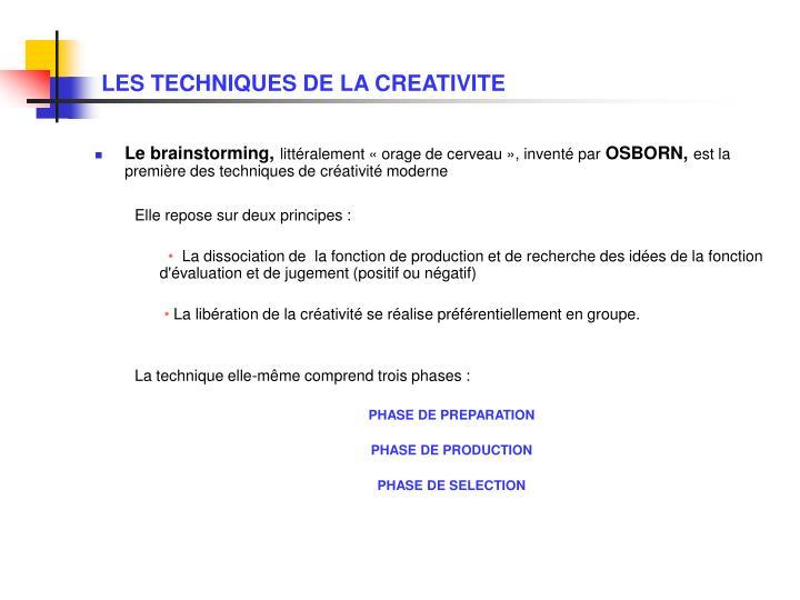 LES TECHNIQUES DE LA CREATIVITE