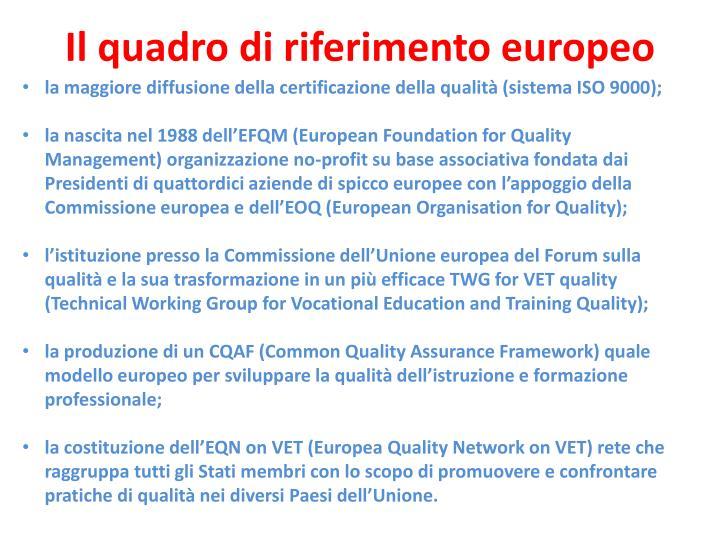 la maggiore diffusione della certificazione della qualità (sistema ISO 9000);