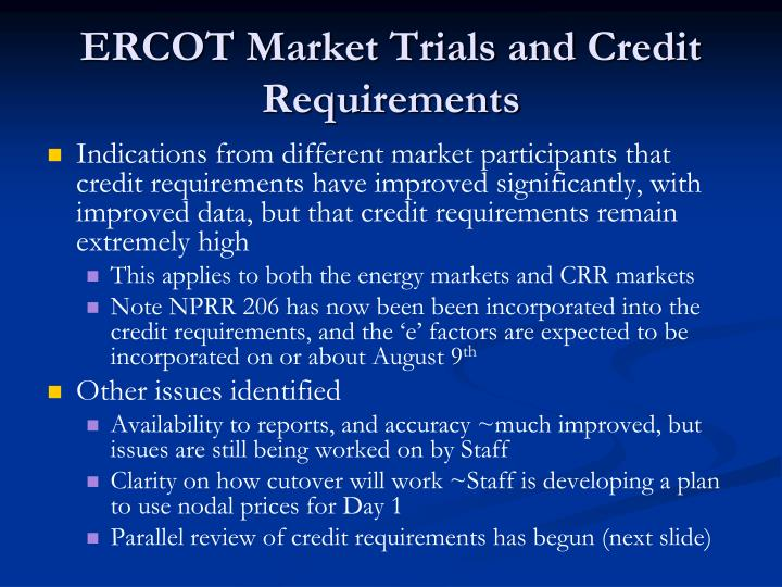 Ercot market trials and credit requirements