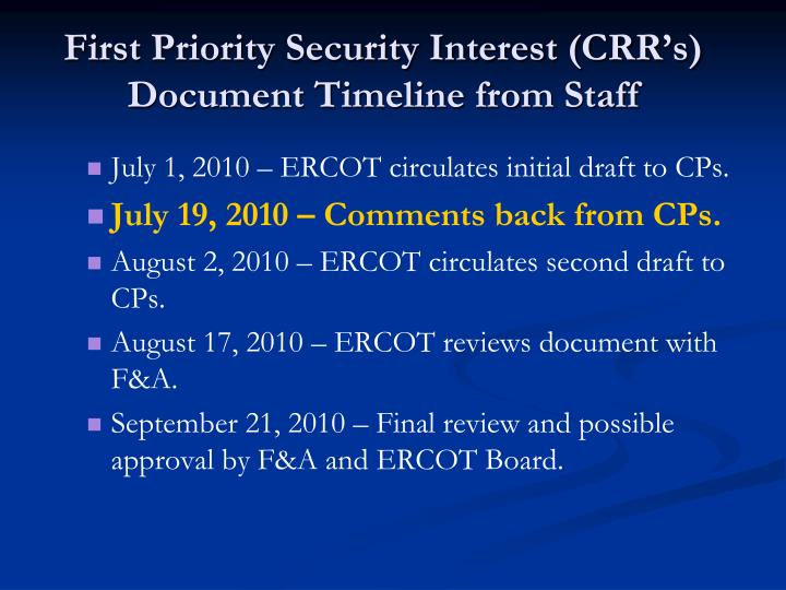 First Priority Security Interest (CRR's) Document Timeline from Staff
