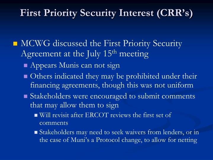 First Priority Security Interest (CRR's)