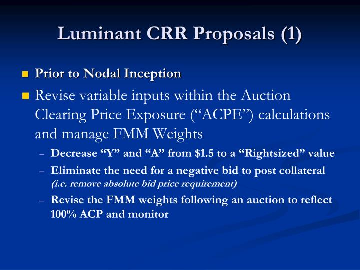Luminant CRR Proposals (1)