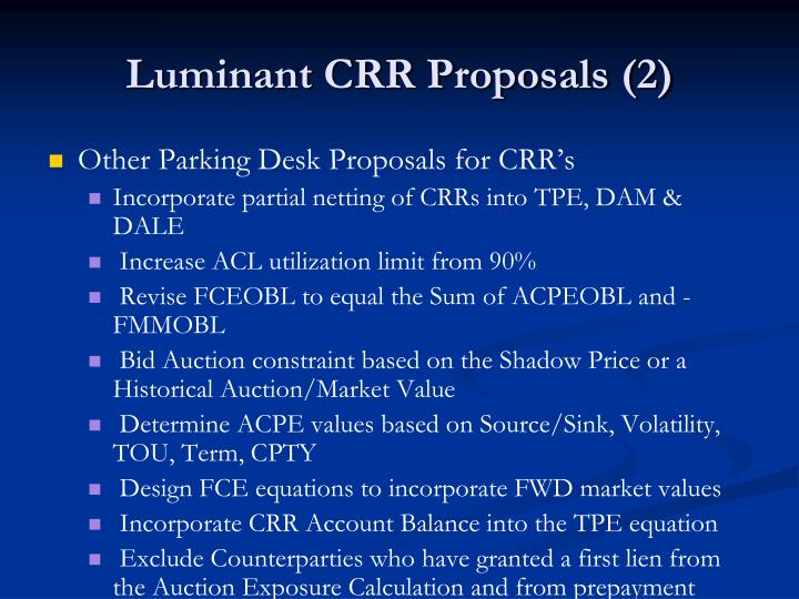 Luminant CRR Proposals (2)
