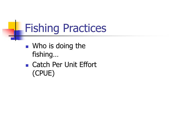 Fishing Practices