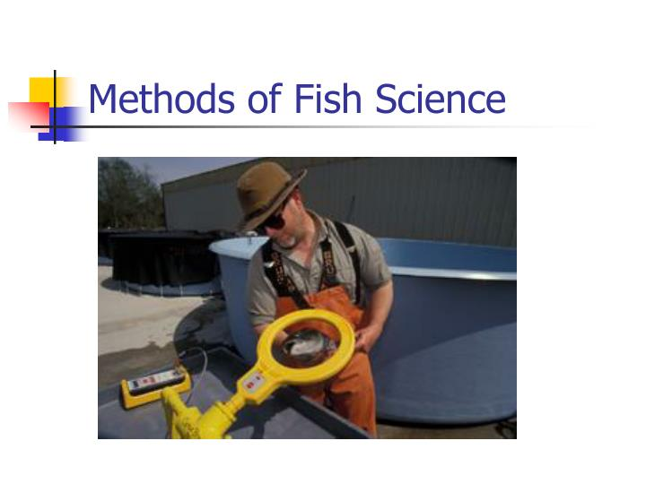 Methods of Fish Science