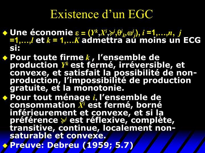 Existence d'un EGC