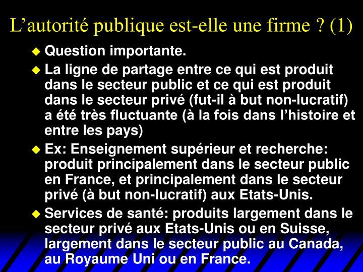 L'autorité publique est-elle une firme ? (1)