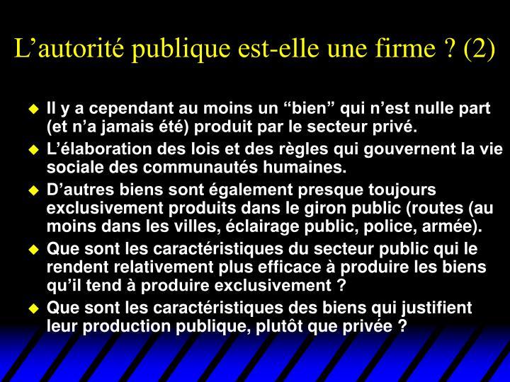 L'autorité publique est-elle une firme ? (2)